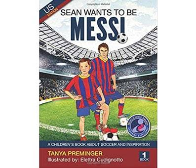 Product image of Sean wants to be Messi A childrens book about soccer and inspiration