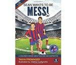 Small product image of Sean wants to be Messi A childrens book about soccer and inspiration